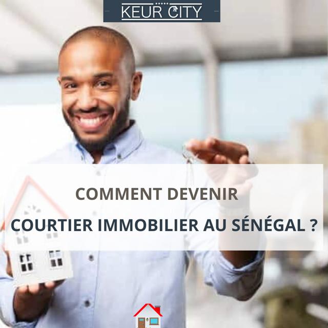 Comment devenir courtier immobilier au Sénégal