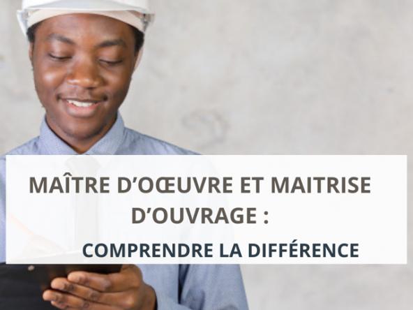 différence_entre_maitre d'oeuvre_et maitrise d'ouvrage_