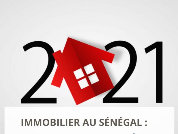 tendances immobilier Sénégal 2021