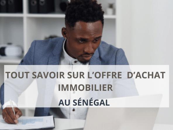 Offre d'achat immobilier au Sénégal
