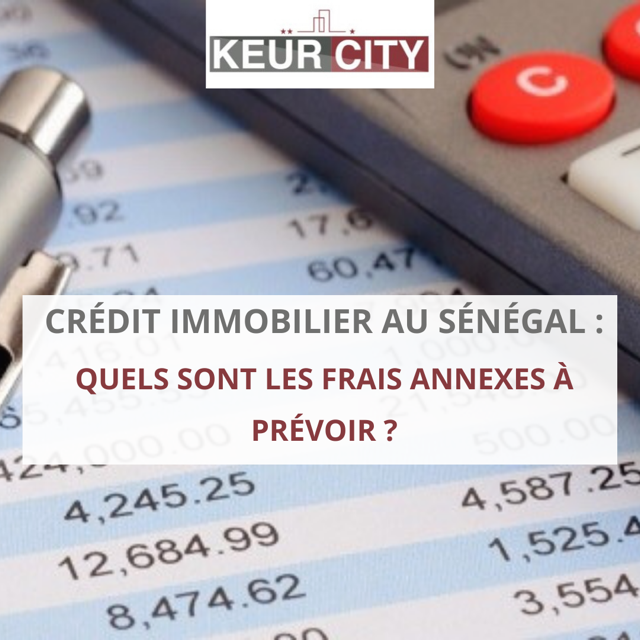 frais annexes crédit immobilier sénégal