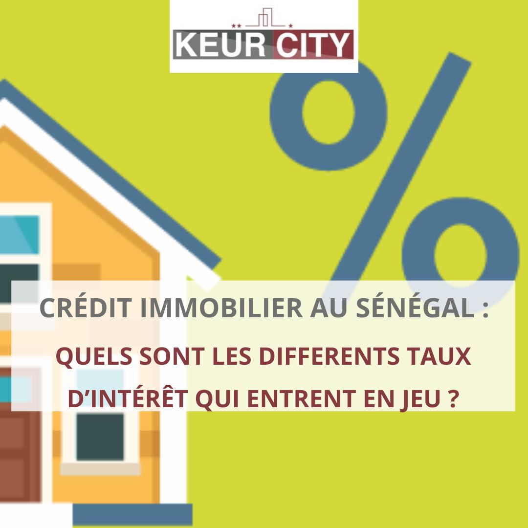 Taux d'intérêt crédit immobilier sénégal_