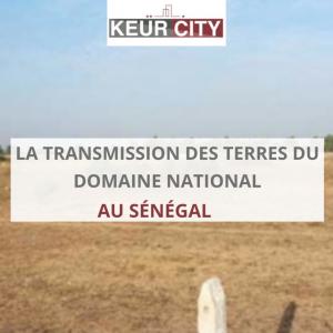 Transmission terres domaine national Sénégal