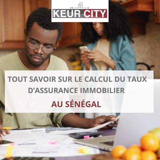 calcul taux d'assurance immobilier au Sénégal
