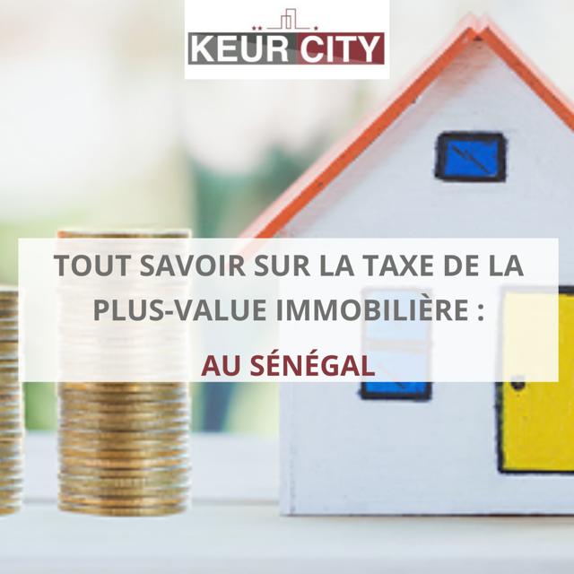 plus-value immobilière au Sénégal_