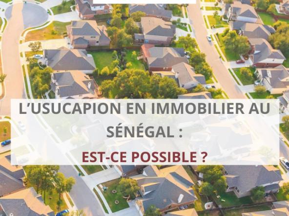 usucapion en immobilier sénégal