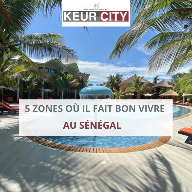 Zone où il fait bon vivre Sénégal