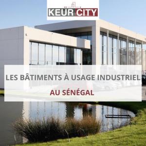 Bâtiments à usage industriel sénégal