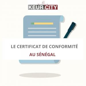 Certificat de conformité Sénégal