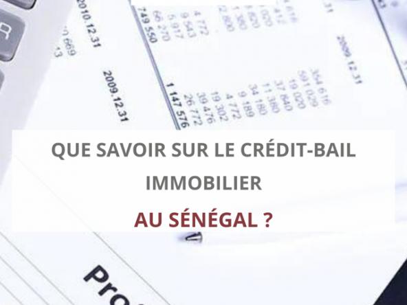 Crédit bail immobilier au Sénégal