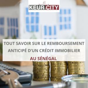 Remboursement anticipé crédit immobilier sénégal