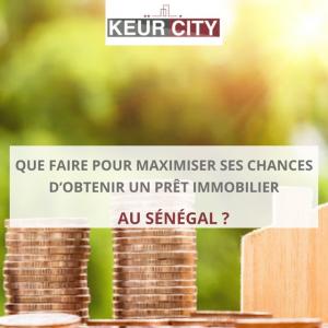 Obtenir prêt immobilier Sénégal