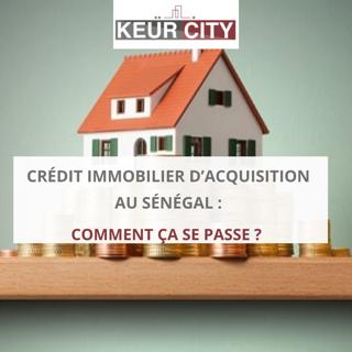 crédit immobilier d'acquisition sénégal