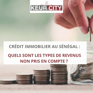revenus crédit immobilier sénégal)