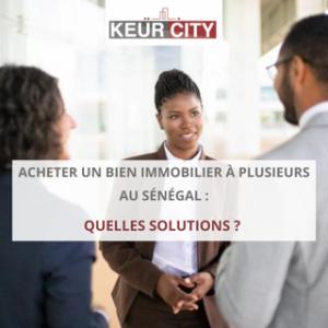 Acheter bien immobilier à plusieurs Sénégal