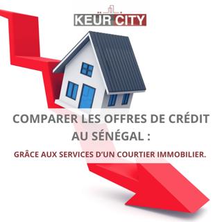 Comparer offres crédit immobilier Sénégal