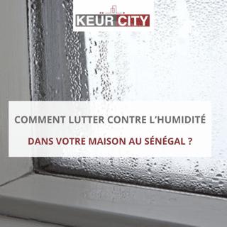 lutter contre Humidité maison sénégal