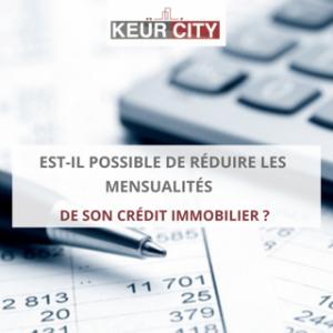 Baisser mensualités crédit immobilier