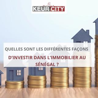 Façons investir immobilier Sénégal